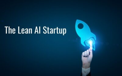How to Build a Lean AI Startup (Including Real-World CaseStudies)