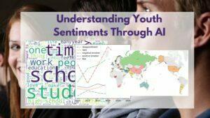 Youth sentiments analysis - Source: Omdena